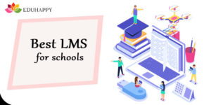 Importance of Learning Management System for Schools