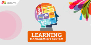 How Learning Management System is Making Students Life Easier